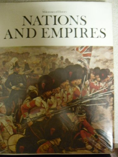 9780882250755: Nations and empires (Milestones of history ; 9)