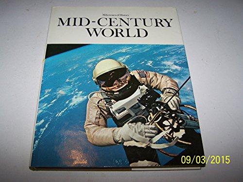 9780882250809: Mid-Century World (Milestones of history)