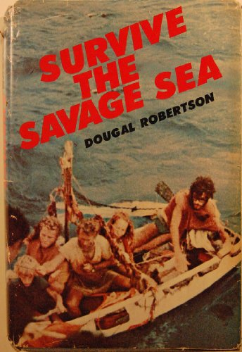 9780882250908: Survive the Savage Sea