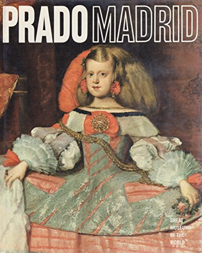 Prado, Madrid (Great Museums of the World): Newsweek, Pallucchini, Anna