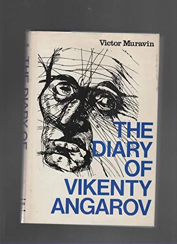 The Diary of Vikenty Angarov: Muravin, Victor