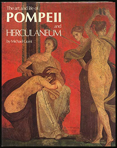 The Art & Life of Pompell & Herculaneum
