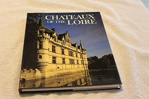 Chateaux of the Loire (Wonders of man): Hibbert, Christopher