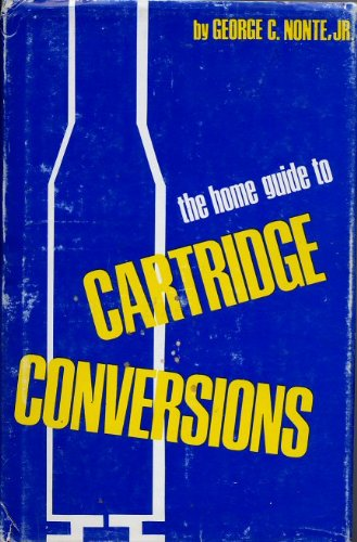 9780882270050: The Home Guide to Cartridge Conversions