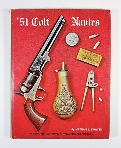 9780882270302: 51 Colt Navies