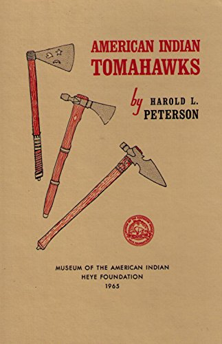 9780882270319: American Indian Tomahawks