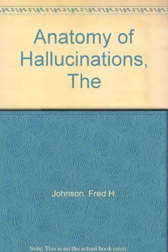 9780882291550: The Anatomy of Hallucinations