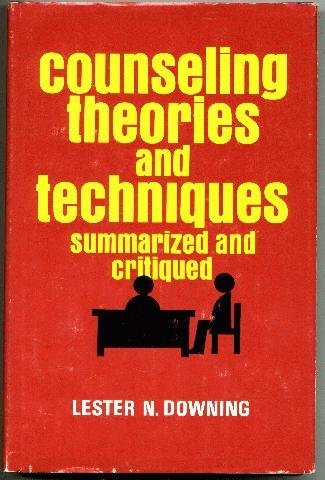9780882292038: Counseling Theories and Techniques, Summarized and Critiqued: (A Competency-Based Approach