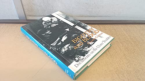 9780882292786: Bigotry and Blood: Documents on the Ulster Troubles