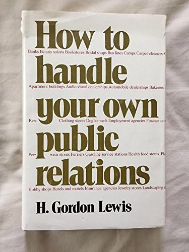 9780882293196: How to Handle Your Own Public Relations