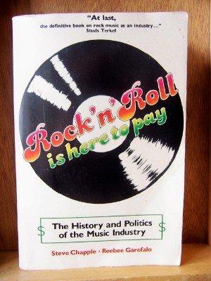 Rock 'n Roll Is Here to Pay: Reebee Garofalo; Steve