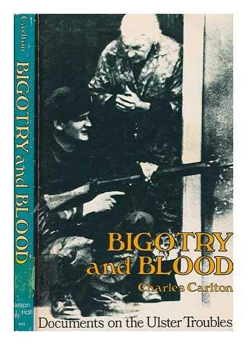 9780882294698: Bigotry and Blood: Documents on the Ulster Troubles
