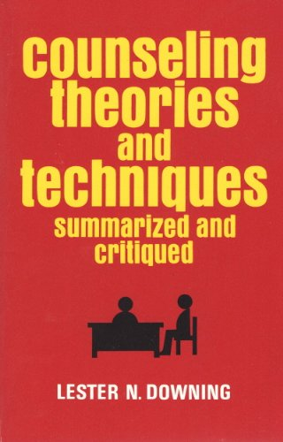 9780882295022: Counseling Theories and Techniques, Summarized and Critiqued