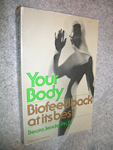 9780882295084: Your Body--Biofeedback at Its Best