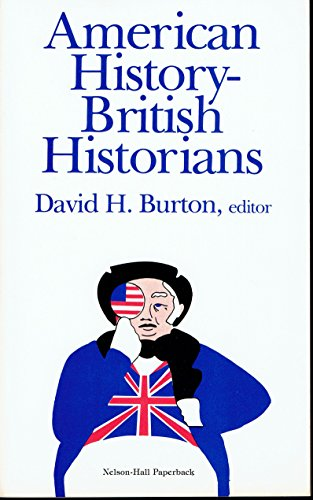 9780882295848: American History--British Historians: A Cross-Cultural Approach to the American Experience