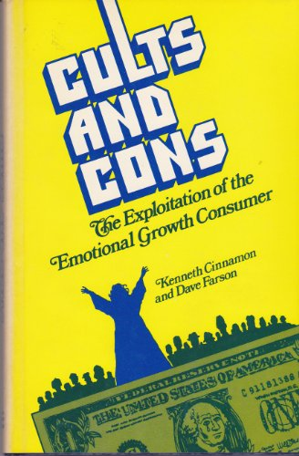 Cults and Cons: The Exploitation of the Emotional Growth Consumer