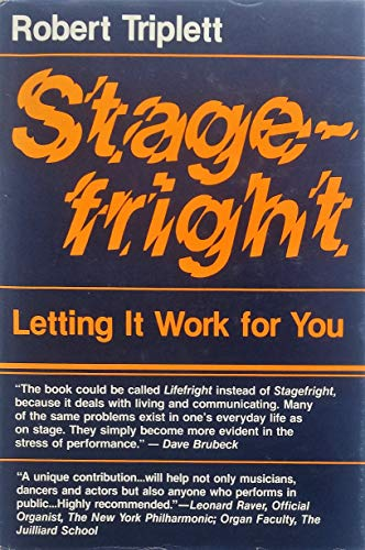 9780882297200: Stagefright: Letting It Work for You