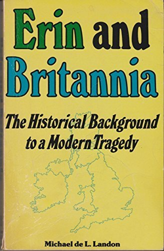 9780882297668: Erin and Britannia: The Historical Background to a Modern Tragedy
