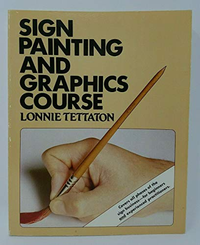 9780882297682: Sign Painting and Graphics Course