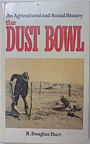9780882297897: The Dust Bowl (An Agricultural and Social History)