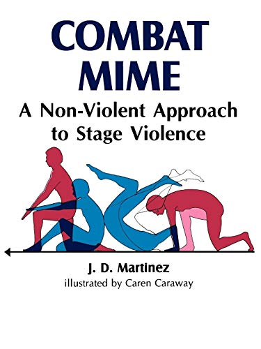9780882298092: Combat Mime: A Non-Violent Approach to Stage Violence