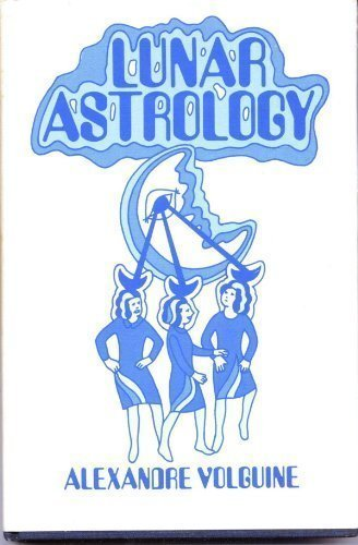9780882310046: Lunar astrology: An attempt at a reconstruction of the ancient astrological system