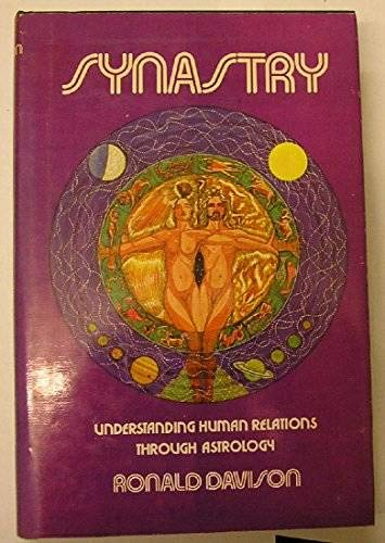 9780882310169: Synastry: Understanding Human Relations Through Astrology