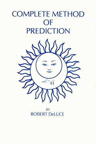 9780882310275: Complete Method of Prediction