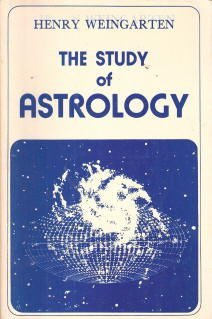9780882310299: The Study of Astrology