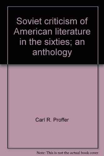 9780882330129: Soviet Criticism of American Literature in the Sixties: An Anthology