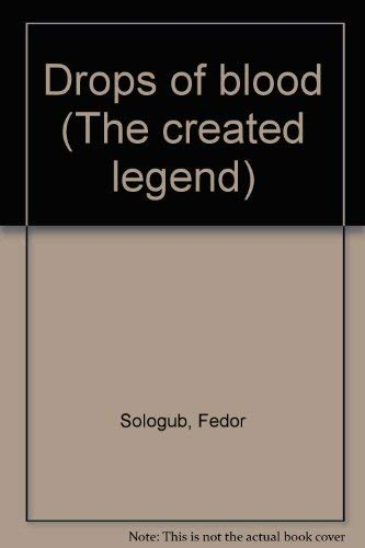9780882331300: DROPS OF BLOOD: The Created Legend - Part One