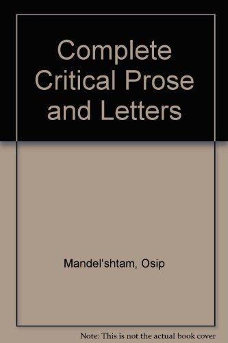 Mandelstam: The complete critical prose and letters (0882331639) by Osip Mandelshtam