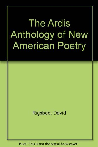 9780882332086: The Ardis Anthology of New American Poetry