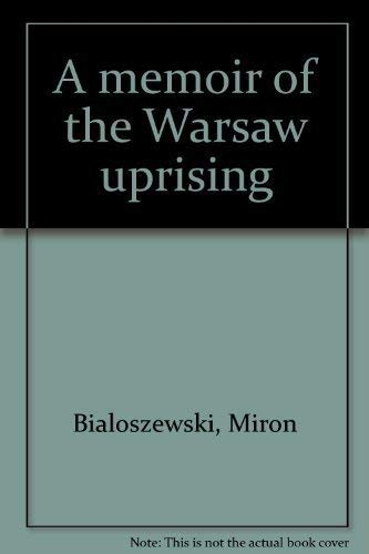 9780882332765: A memoir of the Warsaw uprising
