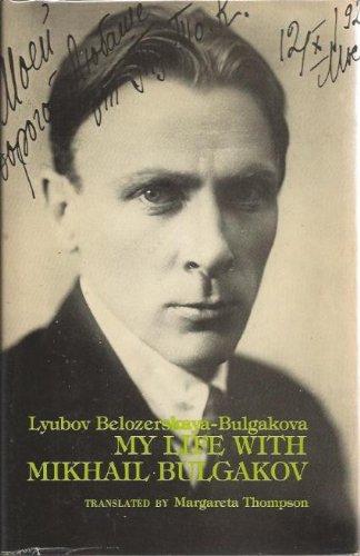 9780882334349: My Life with Mikhail Bulgakov