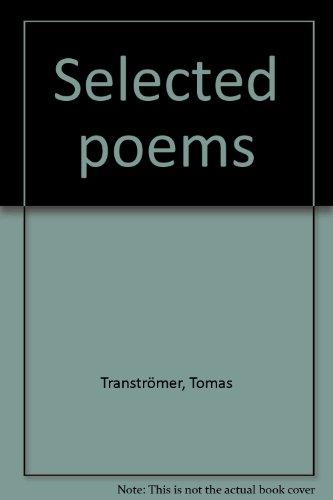 Selected poems: Transtromer, Tomas