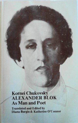 9780882334851: Alexander Blok As Man and Poet