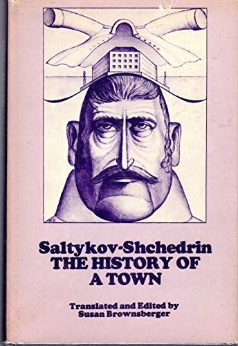 9780882336107: The History of a Town or, The Chronicle of Foolov