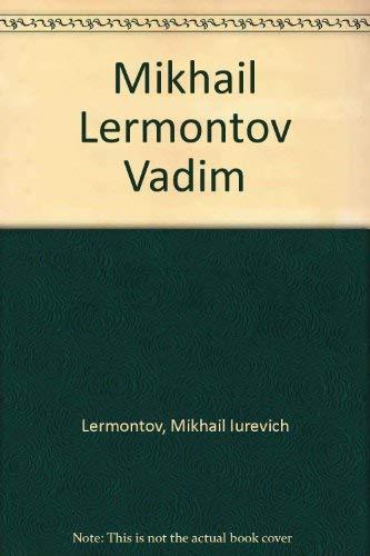 9780882336831: Mikhail Lermontov Vadim
