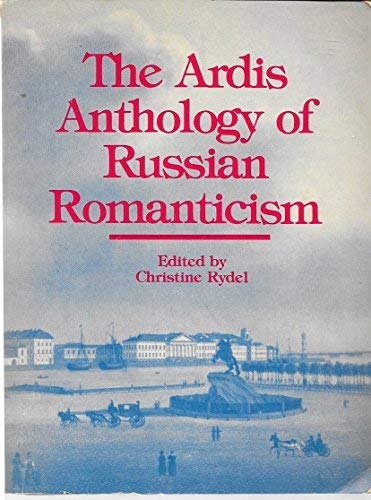 9780882337425: The Ardis Anthology of Russian Romanticism