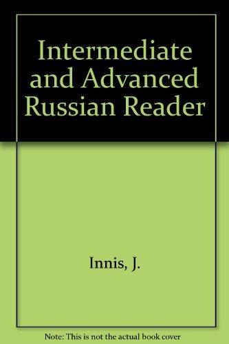 9780882339276: Intermediate and Advanced Russian Reader