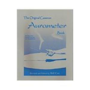 9780882340142: The Original Cameron Aurameter Book