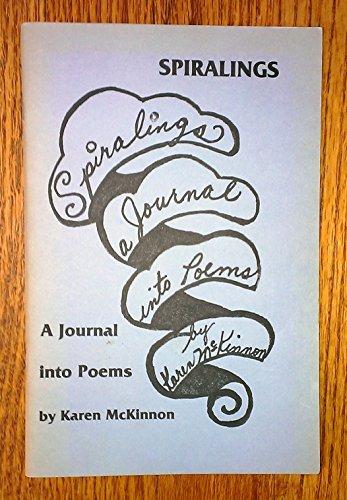 Spiralings: a Journey Into Poems: McKinnon, , Karen