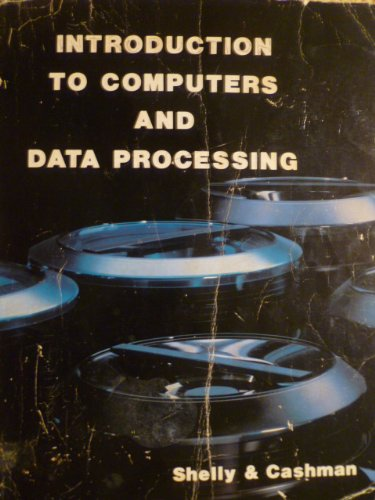 Introduction to Computers & Data Processing (Management: Shelly, Gary B.