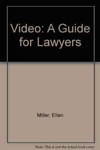 9780882380636: Video: A Guide for Lawyers