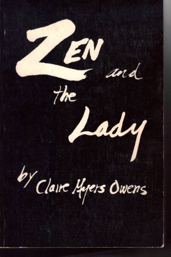9780882389967: Zen and the lady: Memoirs--personal and transpersonal in a world in transition