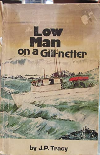 9780882400358: Low man on a gill-netter