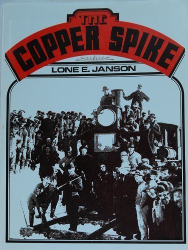 The Copper Spike: Janson, Lone E
