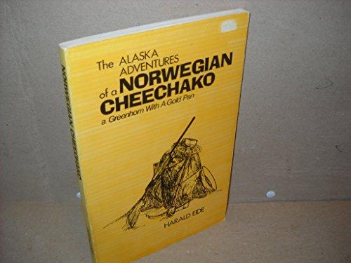 9780882400631: The Alaska Adventures of a Norwegian Cheechako