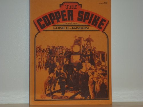 9780882400662: The Copper Spike